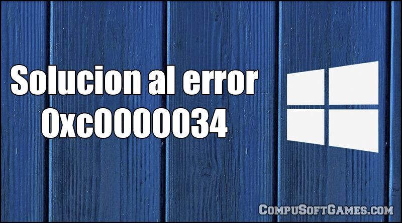 0xc0000034 windows10